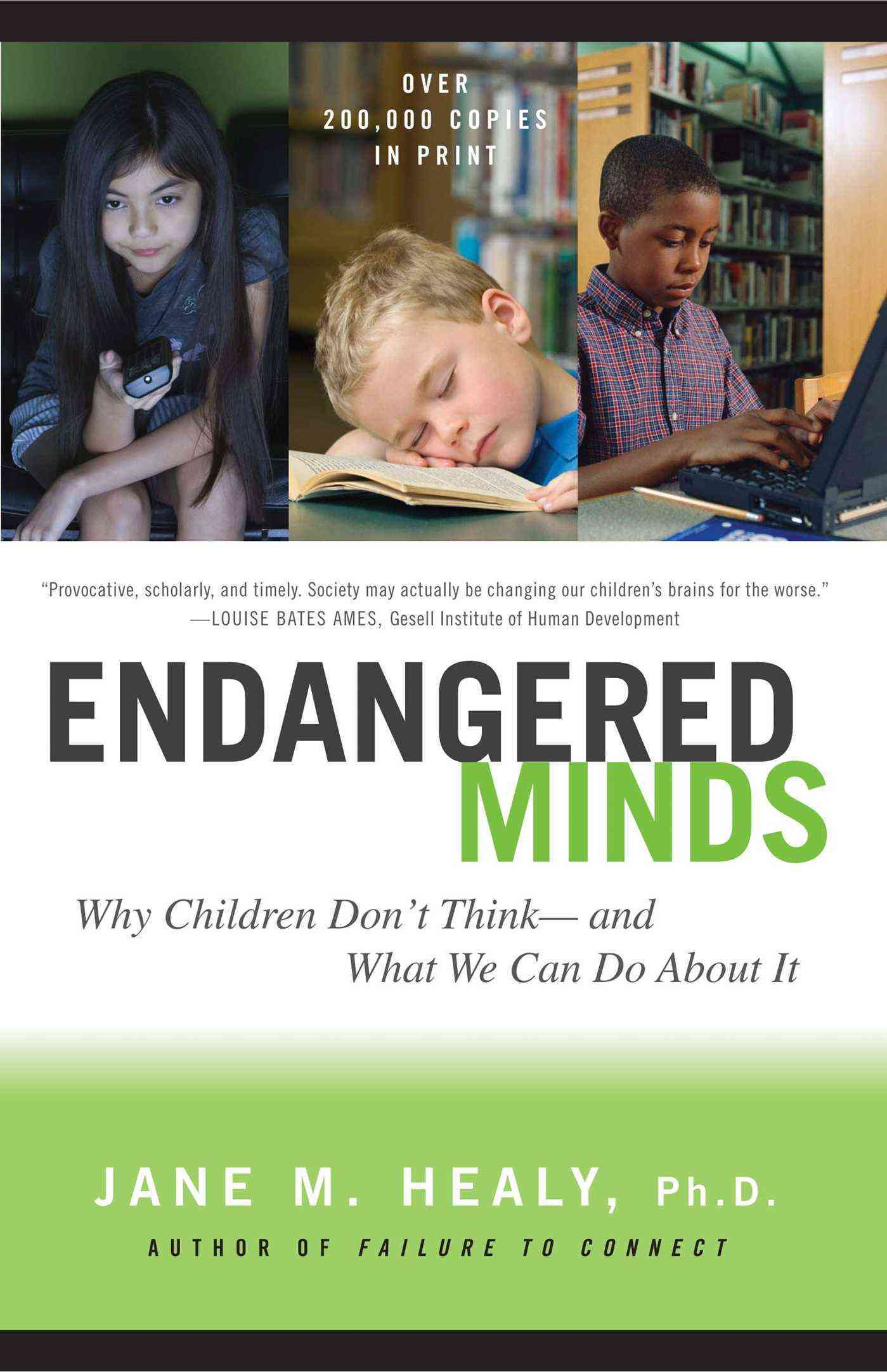 Endangered Minds By Healy, Jane M.